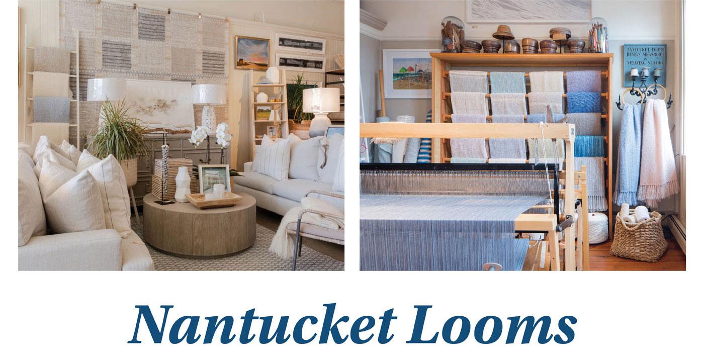 Nantucket Looms, Nantucket