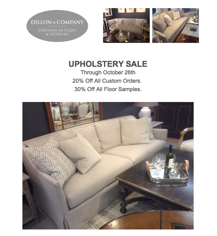 Upholstery Sale at Dillon & Company thru October 26th!