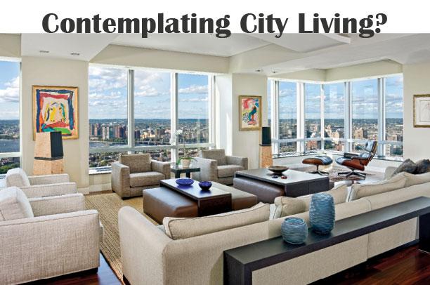 Contemplating City Living?